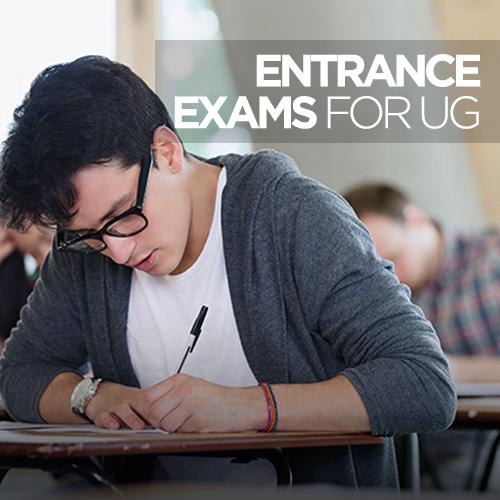 Entrance exams for UG