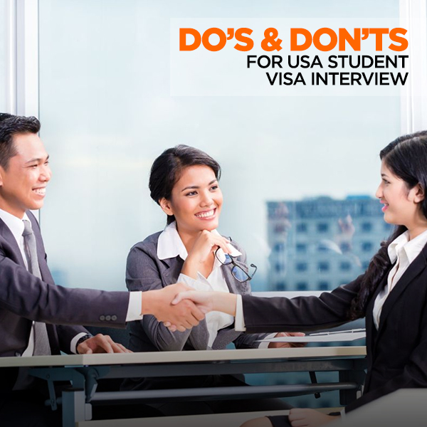 Do's & don'ts for USA student visa interview
