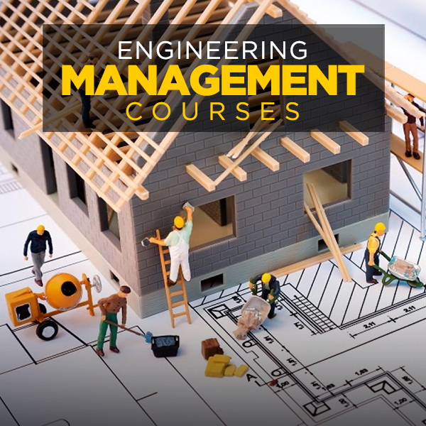 Engineering Management Courses