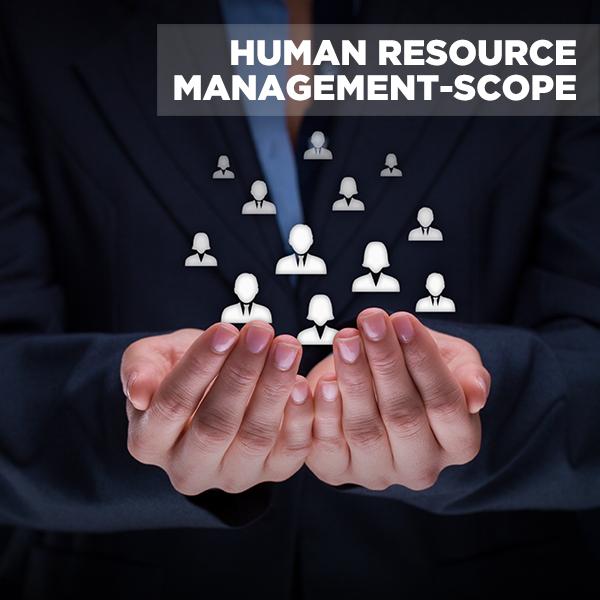 Human Resource Management-Scope