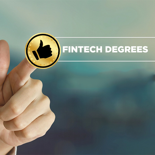 Best Fintech Degrees to Aspire to