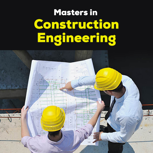 MASTER'S IN CONSTRUCTION MANAGEMENT