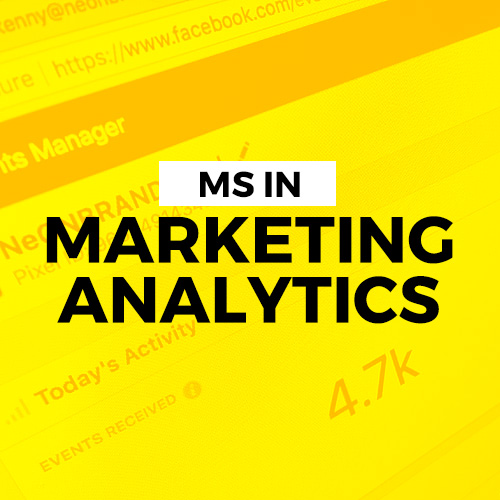 MS IN MARKETING ANALYTICS: A NEW GETAWAY FOR MARKETING PROFESSIONALS