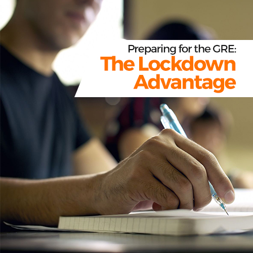 Preparing for the GRE: The Lockdown Advantage