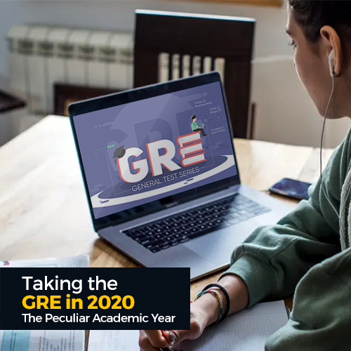 Taking the GRE in 2020: The Peculiar Academic Year