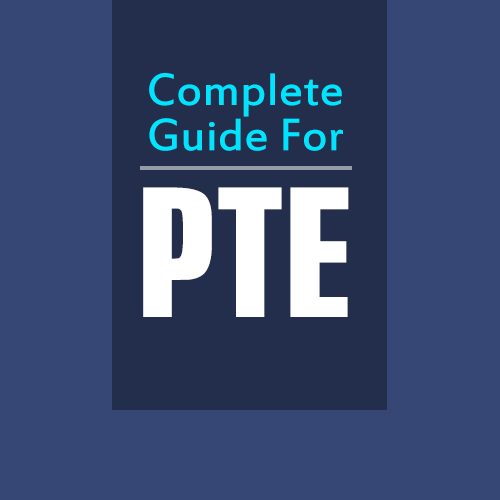 A COMPLETE GUIDE FOR PTE