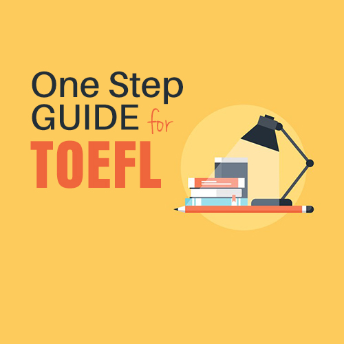 A ONE STEP GUIDE FOR TOEFL