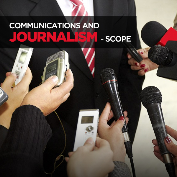 Communications and Journalism-Scope