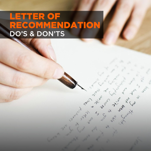 Letter of Recommendation-Do's & Don'ts