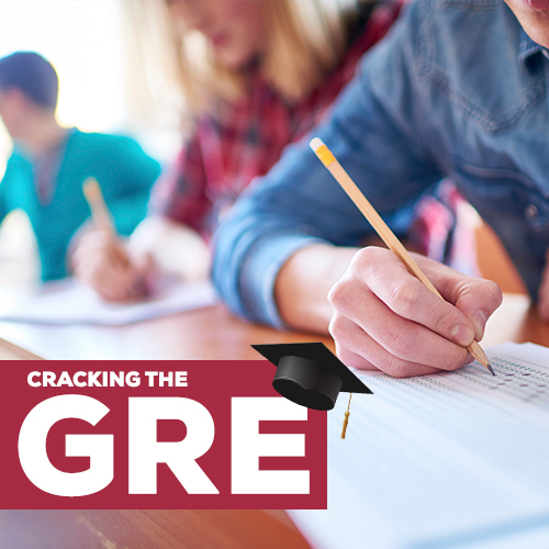 CRACKING THE GRE – IT'S ALL ABOUT FOLLOWING THE PROCESS