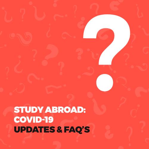 Study Abroad: COVID-19 updates & FAQ's